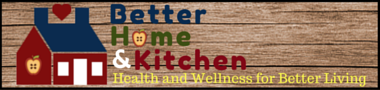 Better Home and Kitchen