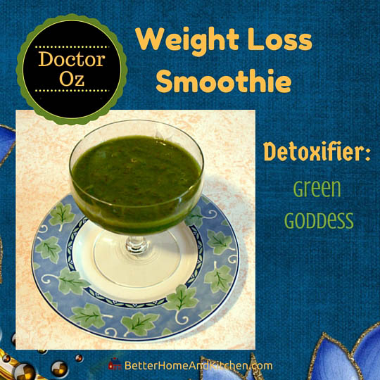 Dr Oz Weight Loss Smoothie Green Dess