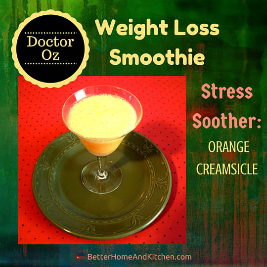 Dr Oz Orange Creamsicle smoothie for weight loss