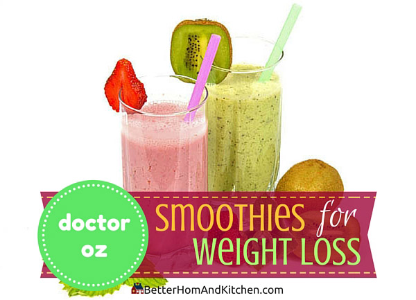 Dr Oz Weight Loss Smoothies Slimming Recipes